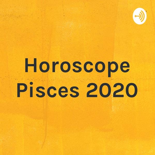 Horoscope Pisces 2020
