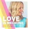 Love is Medicine artwork