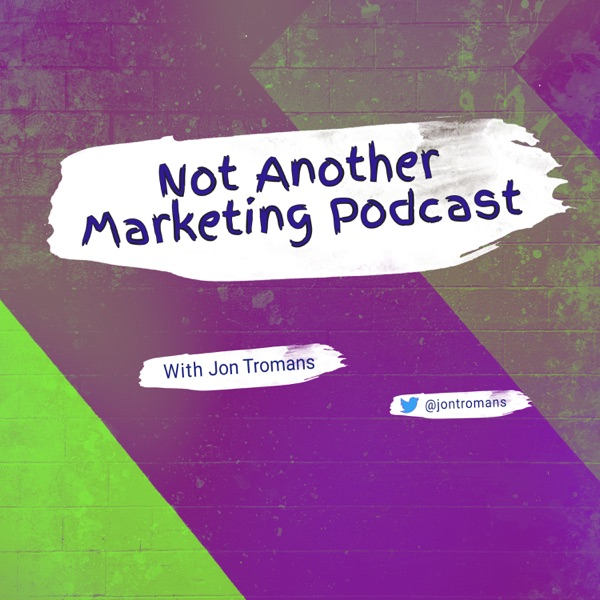 Not Another Marketing Podcast