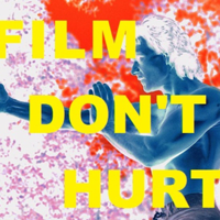 Film Don't Hurt podcast