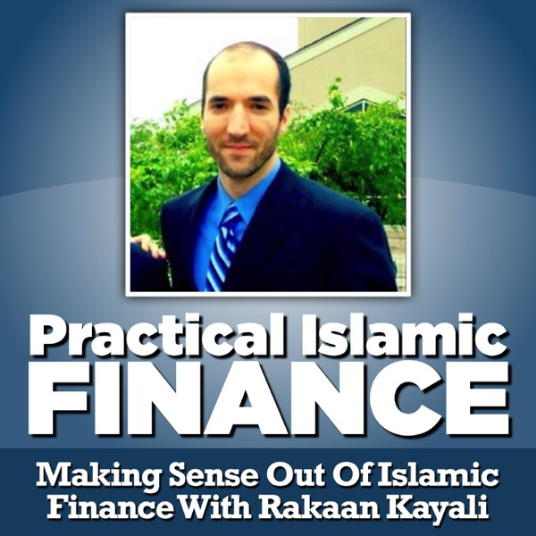Practical Islamic Finance Podcast
