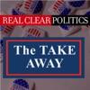 RealClearPolitics Takeaway artwork