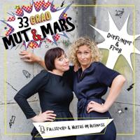 33° Mut & Mars podcast