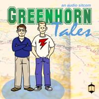 Greenhorn Tales | an audio sitcom podcast