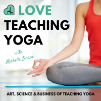 Podcast cover art for Love Teaching Yoga Podcast