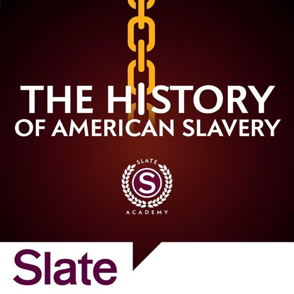 History of American Slavery | Slate Academy Preview