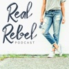 Real Rebel Podcast artwork