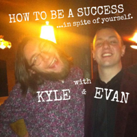 How To Be A Success In Spite Of Yourself podcast