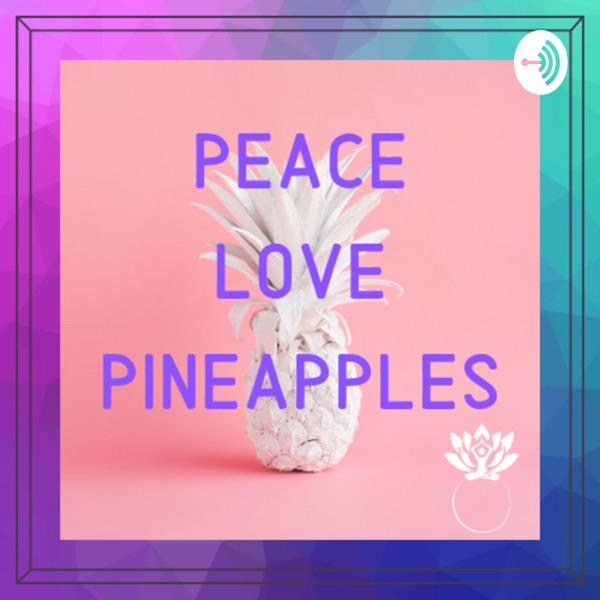 Peace.Love.Pineapples.