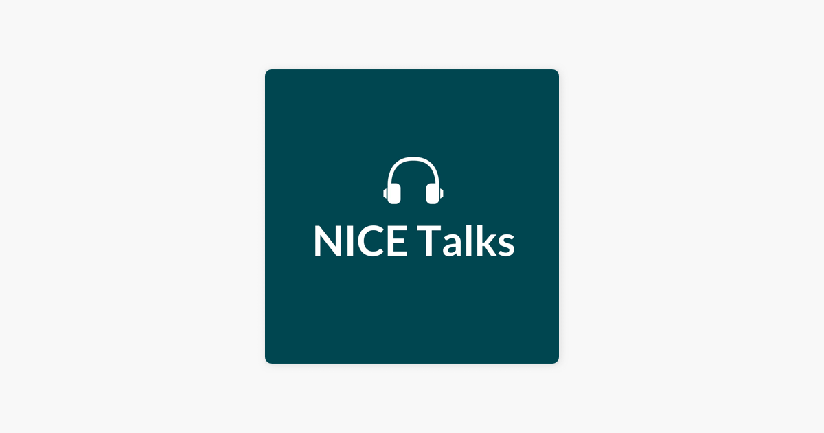 NICE Talks on Apple Podcasts