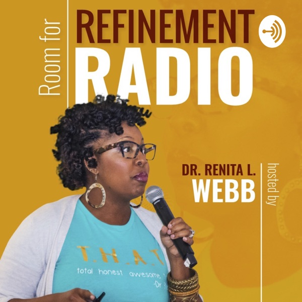 Room For Refinement Radio