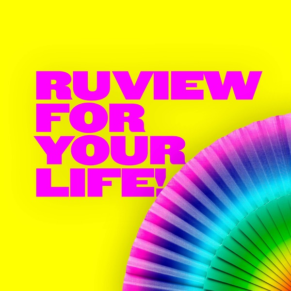 Drag Race UK: Ruview For Your Life