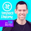 Impact Theory with Tom Bilyeu artwork