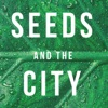 Seeds and the City artwork