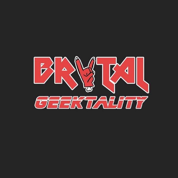 Brutal Geektality