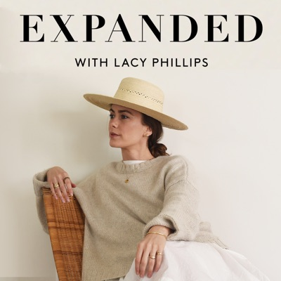 EXPANDED Podcast with Lacy Phillips:Lacy Phillips