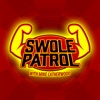 Swole Patrol artwork