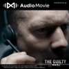 THE GUILTY/ギルティby AudioMovie®