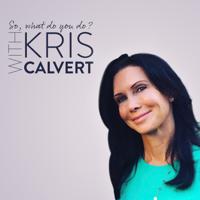 Career Goals with Kris Calvert podcast