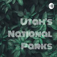 Utah's National Parks podcast