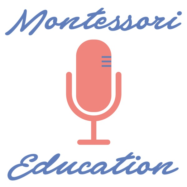 Montessori Education with Jesse McCarthy