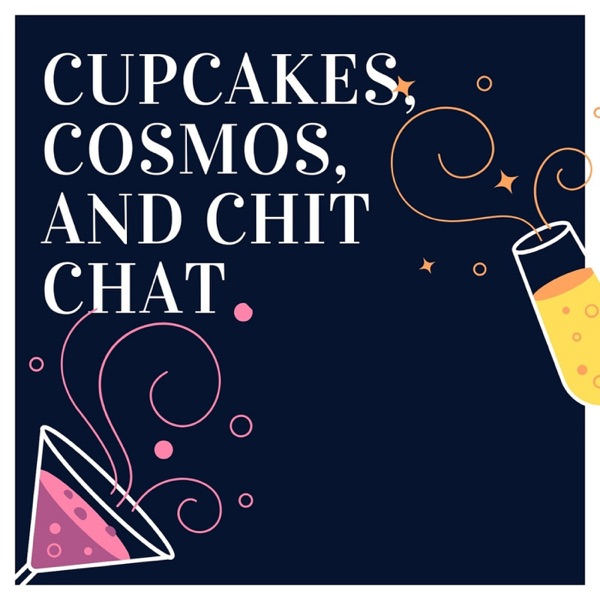 Cupcakes, Cosmos and Chit Chat