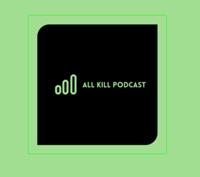 All Kill - A KPOP Podcast podcast