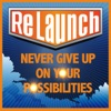 ReLaunch -  NEVER GIVE UP on Your Possibilities artwork