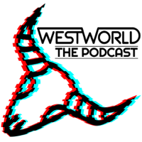 Westworld The Podcast podcast