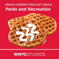 "Podcast cover art for Brian Lehrer's Podcast About ""Parks and Recreation"""