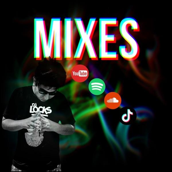 DJ LOCKS PERÚ - MIXES