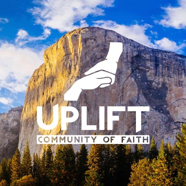 Uplift: A Community of Faith