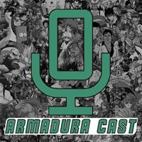 Armadura Cast podcast