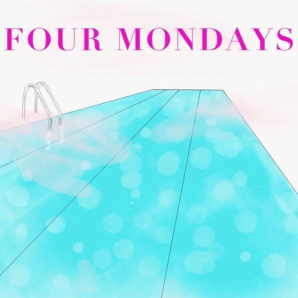 Four Mondays