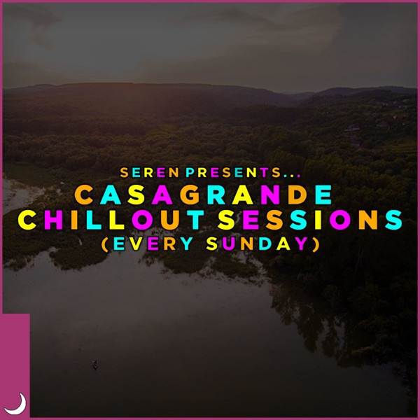The CasaLoud Chillout Sessions