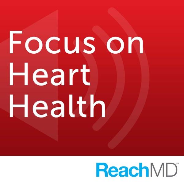 Focus on Heart Health