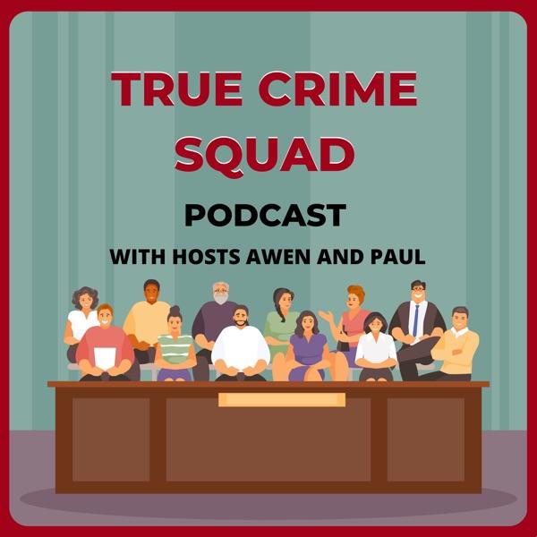 True Crime Squad