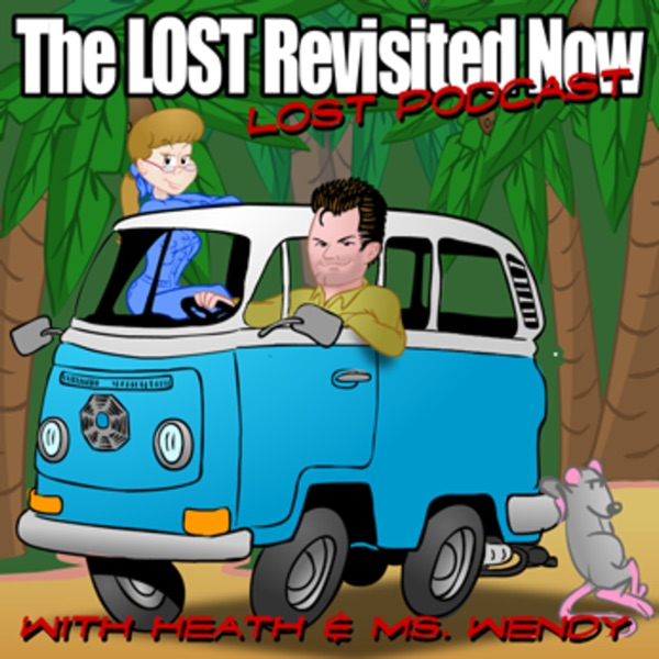 The LOST Revisited Now : A LOST podcast