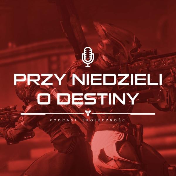 Przy Niedzieli o Destiny