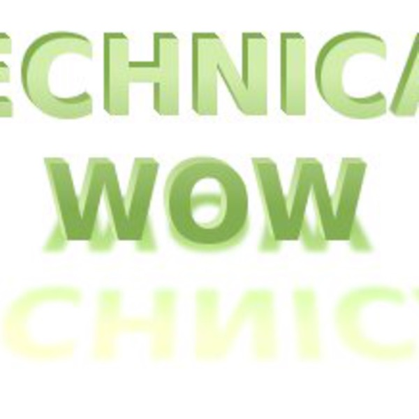 Technical Wow