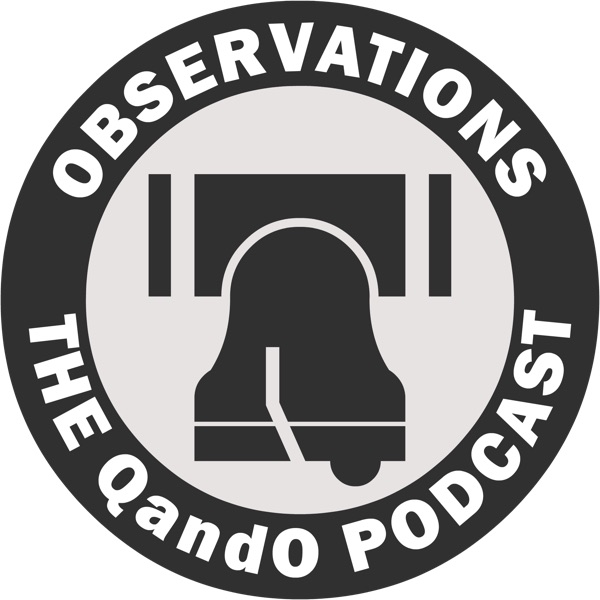 Observations: The QandO Podcast