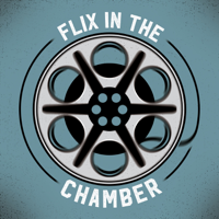 Flix In The Chamber podcast