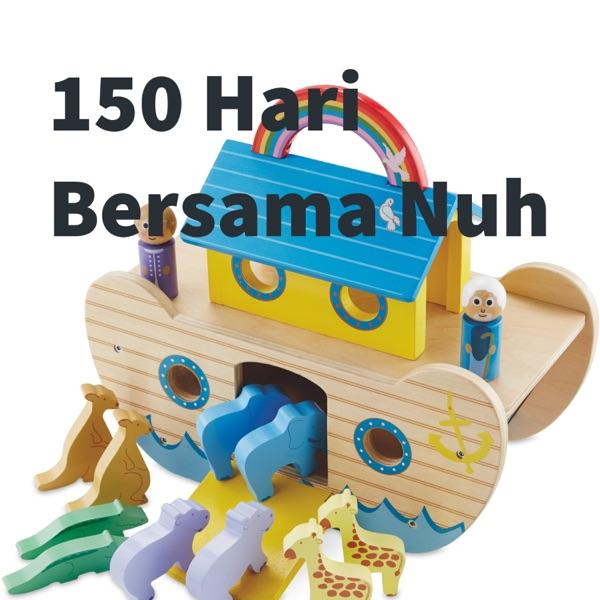 150 Hari Bersama Nuh