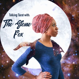Talking Tarot with The Stone Fox: Cancer New Moon & July