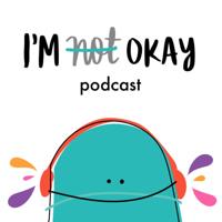 I'm Not Okay Col (podcast)