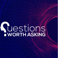 Questions Worth Asking podcast