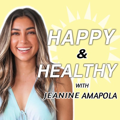 Happy & Healthy with Jeanine Amapola:Jeanine Amapola