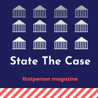 State The Case podcast