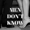 Men Don't Know podcast artwork