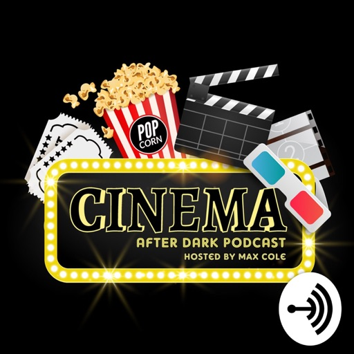 Cover image of Cinema After Dark Podcast